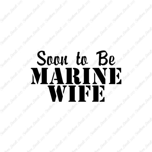Soon To Be Marine Wife