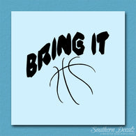 Bring It Basketball Sport