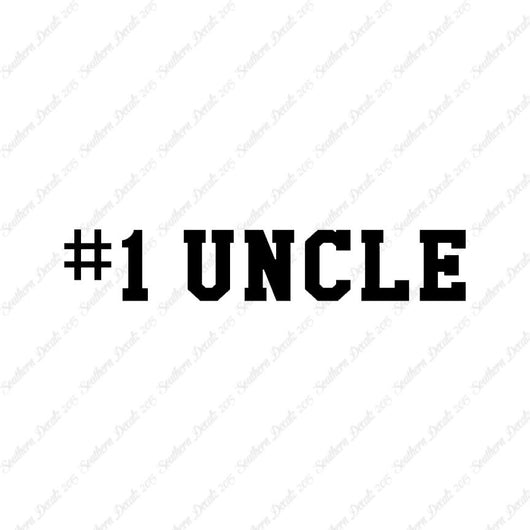 #1 Uncle Number One