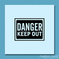Danger Keep Out Business Sign