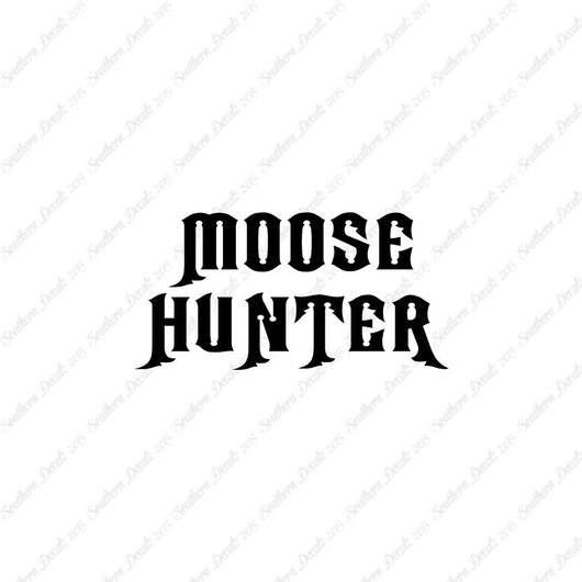 Moose Hunter Hunting