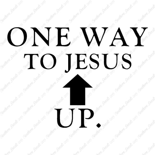 One Way Up Jesus