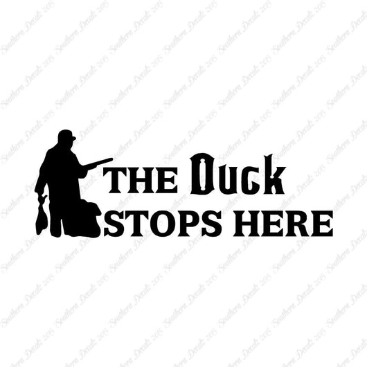 Duck Stops Here Hunting Hunter