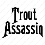 Trout Assassin Fish Fishing