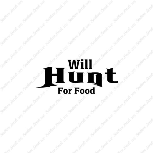 Will Hunt For Food Hunting
