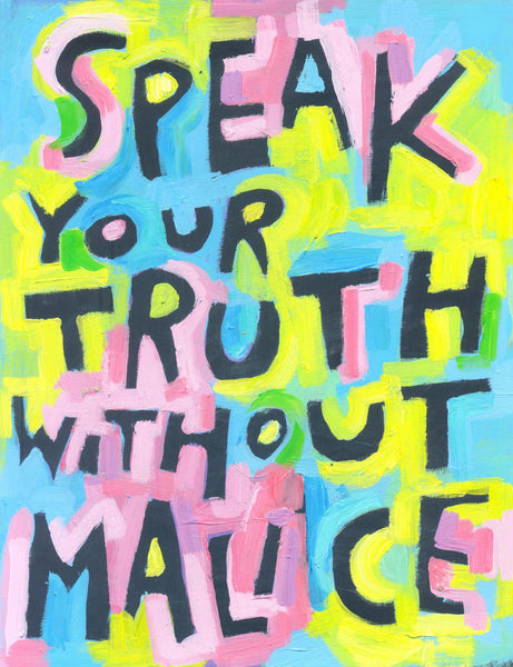 SpeaK your Truth without Malice - poster