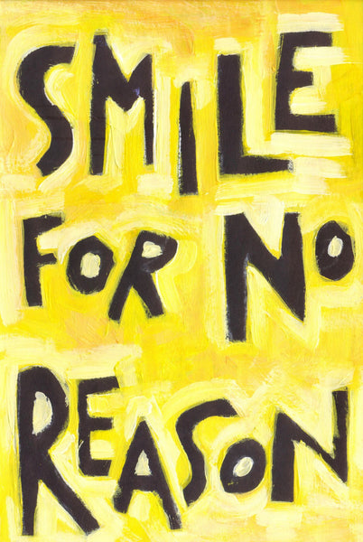 Smile for no reason