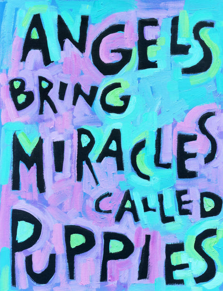 Angels bring miracles called puppies