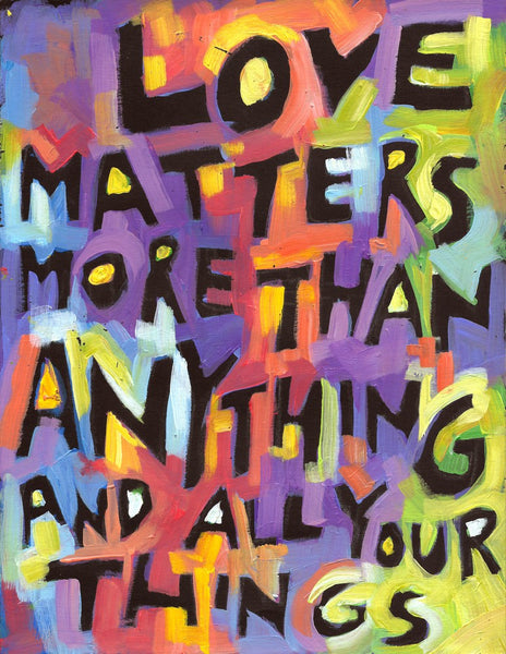 Love Matters more than Anything