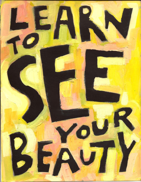 Learn to SEE your Beauty - Girls, Women, Teen poster
