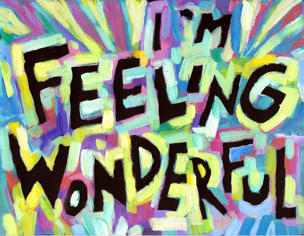 I'm feeling Wonderful - Positive Daily Quote teacher