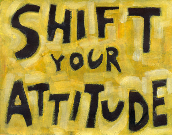 Shift your Attitude