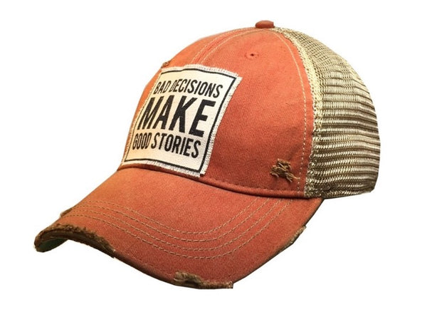 Distressed Trucker Cap - Orange - Bad Decisions Make Good Stories