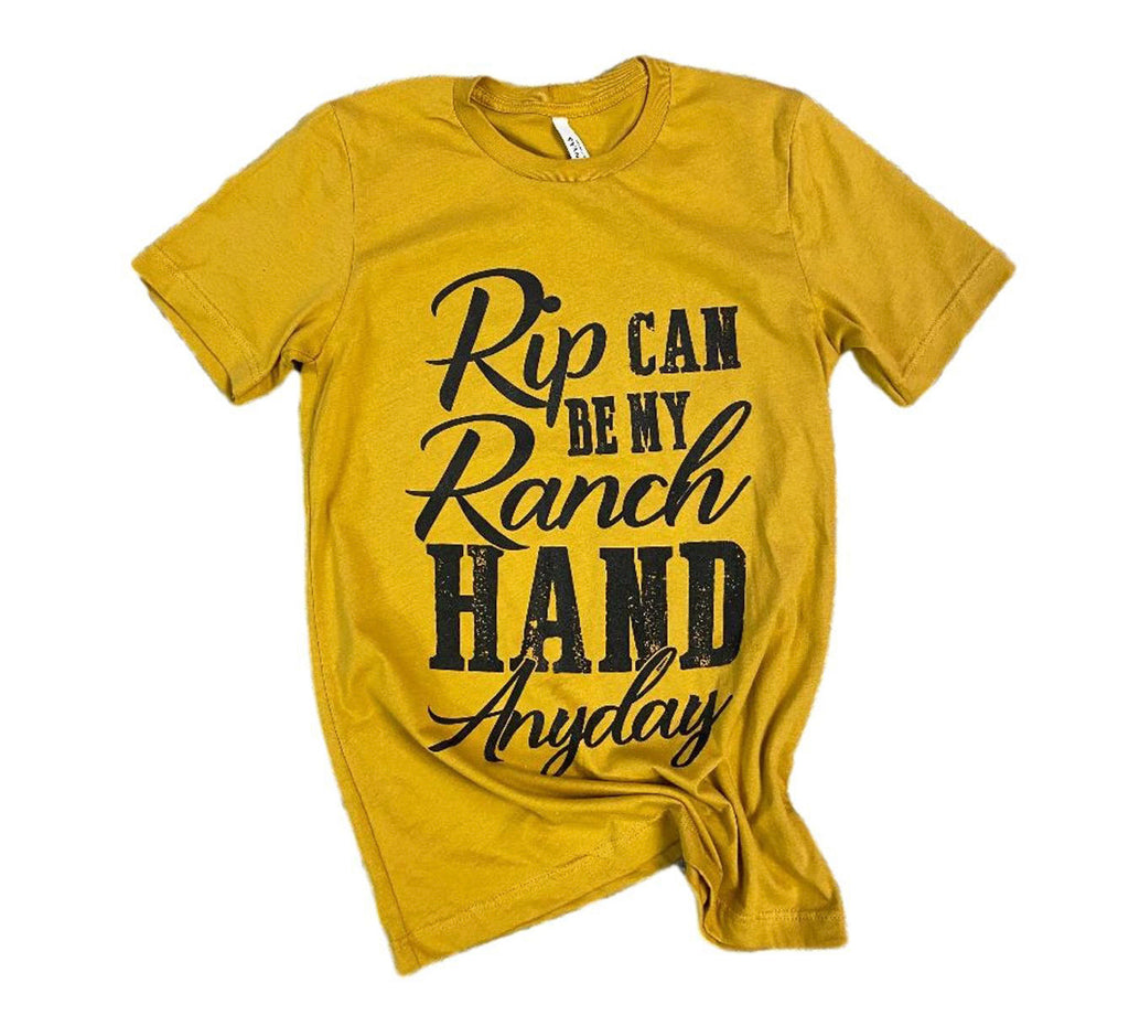 Rip can be my ranch hand any day!Yellowstone tee