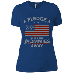 A Pledge a Day Keeps the Commies Away T Shirts Next Level Ladies Boyfriend Tee - Family Reunion Tee