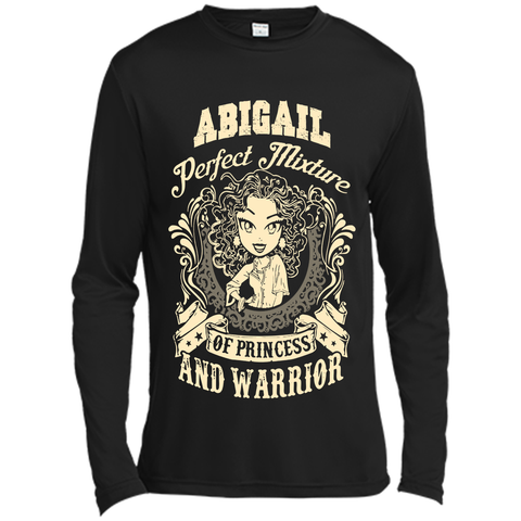 Abigail Perfect Mixture Of Princess And Warrior T Shirts Black / Small Long Sleeve Moisture Absorbing Shirt - Family Reunion Tee