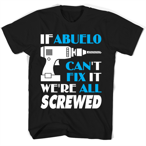Abuelo  Best Gift For Dad, Father, Grandpa T Shirts