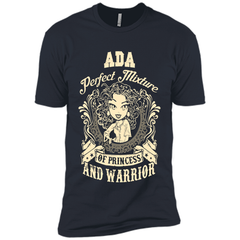 Ada Perfect Mixture Of Princess And Warrior T Shirts Next Level Premium Short Sleeve Tee - Family Reunion Tee