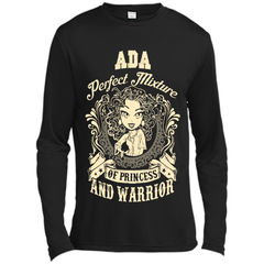 Ada Perfect Mixture Of Princess And Warrior T Shirts Long Sleeve Moisture Absorbing Shirt - Family Reunion Tee