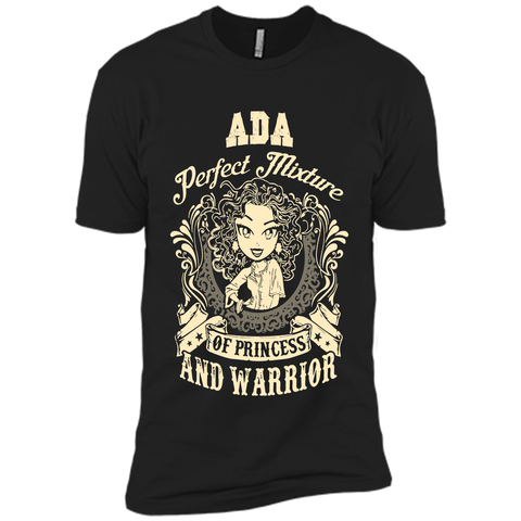 Ada Perfect Mixture Of Princess And Warrior T Shirts Black / Small Next Level Premium Short Sleeve Tee - Family Reunion Tee