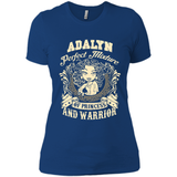 Adalyn Perfect Mixture Of Princess And Warrior T Shirts