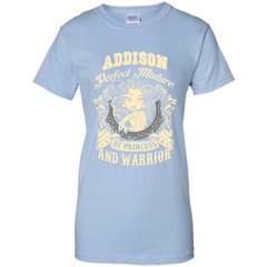 Addison Perfect Mixture Of Princess And Warrior T Shirts Ladies Custom - Family Reunion Tee