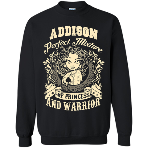Addison Perfect Mixture Of Princess And Warrior T Shirts Black / Small Printed Crewneck Pullover Sweatshirt 8 oz - Family Reunion Tee