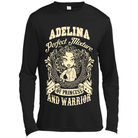 Adelina Perfect Mixture Of Princess And Warrior T Shirts Black / Small Long Sleeve Moisture Absorbing Shirt - Family Reunion Tee