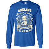 Adeline Perfect Mixture Of Princess And Warrior T Shirts