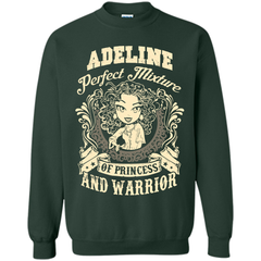 Adeline Perfect Mixture Of Princess And Warrior T Shirts Printed Crewneck Pullover Sweatshirt 8 oz - Family Reunion Tee