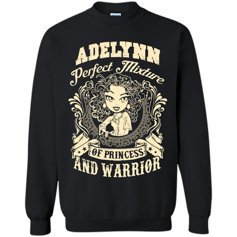 Adelynn Perfect Mixture Of Princess And Warrior T Shirts Black / Small Printed Crewneck Pullover Sweatshirt 8 oz - Family Reunion Tee