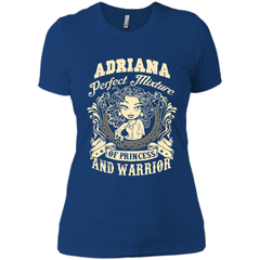 Adriana Perfect Mixture Of Princess And Warrior T Shirts Next Level Ladies Boyfriend Tee - Family Reunion Tee