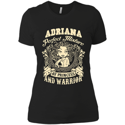 Adriana Perfect Mixture Of Princess And Warrior T Shirts Black / Small Next Level Ladies Boyfriend Tee - Family Reunion Tee