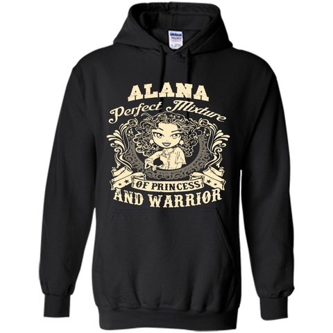 Alana Perfect Mixture Of Princess And Warrior T Shirts Black / Small Pullover Hoodie 8 oz - Family Reunion Tee