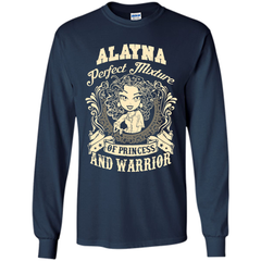 Alayna Perfect Mixture Of Princess And Warrior T Shirts LS Ultra Cotton Tshirt - Family Reunion Tee