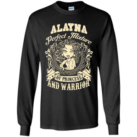 Alayna Perfect Mixture Of Princess And Warrior T Shirts Black / Small LS Ultra Cotton Tshirt - Family Reunion Tee