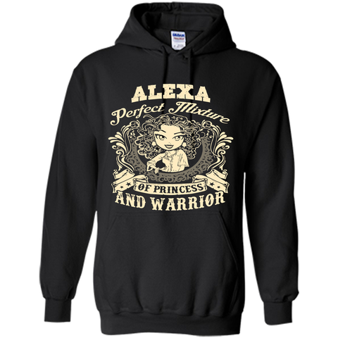 Alexa Perfect Mixture Of Princess And Warrior T Shirts Black / Small Pullover Hoodie 8 oz - Family Reunion Tee