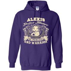 Alexis Perfect Mixture Of Princess And Warrior T Shirts Pullover Hoodie 8 oz - Family Reunion Tee