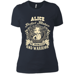 Alice Perfect Mixture Of Princess And Warrior T Shirts Next Level Ladies Boyfriend Tee - Family Reunion Tee