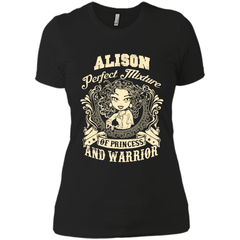 Alison Perfect Mixture Of Princess And Warrior T Shirts Next Level Ladies Boyfriend Tee - Family Reunion Tee