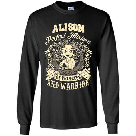 Alison Perfect Mixture Of Princess And Warrior T Shirts Black / Small LS Ultra Cotton Tshirt - Family Reunion Tee