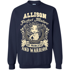 Allison Perfect Mixture Of Princess And Warrior T Shirts Printed Crewneck Pullover Sweatshirt 8 oz - Family Reunion Tee