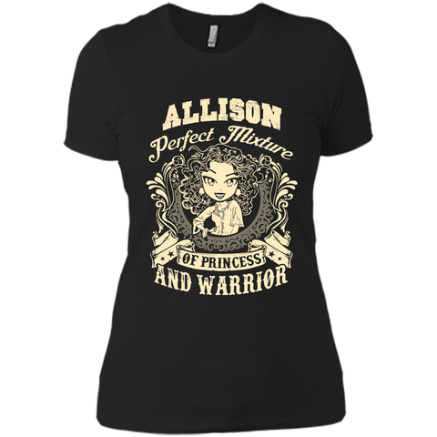 Allison Perfect Mixture Of Princess And Warrior T Shirts Black / Small Next Level Ladies Boyfriend Tee - Family Reunion Tee