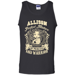 Allison Perfect Mixture Of Princess And Warrior T Shirts Tank Top - Family Reunion Tee