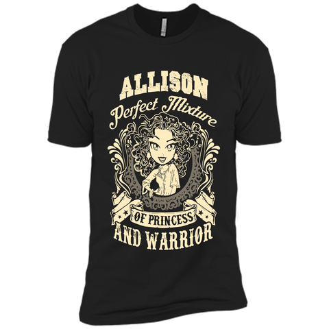 Allison Perfect Mixture Of Princess And Warrior T Shirts Black / Small Next Level Premium Short Sleeve Tee - Family Reunion Tee