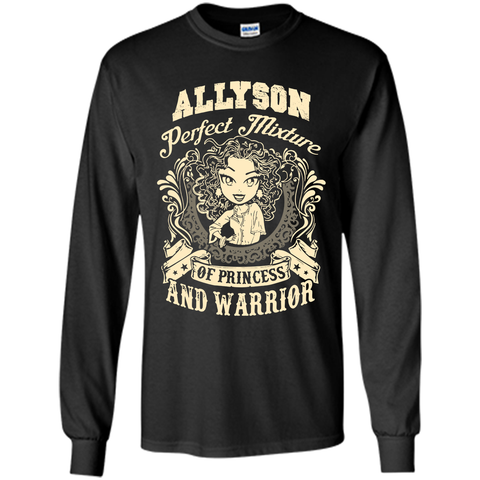 Allyson Perfect Mixture Of Princess And Warrior T Shirts Black / Small LS Ultra Cotton Tshirt - Family Reunion Tee