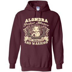 Alondra Perfect Mixture Of Princess And Warrior T Shirts Pullover Hoodie 8 oz - Family Reunion Tee