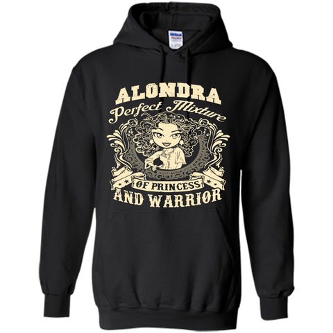 Alondra Perfect Mixture Of Princess And Warrior T Shirts Black / Small Pullover Hoodie 8 oz - Family Reunion Tee