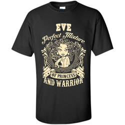 Eve Perfect Mixture Of Princess And Warrior T Shirts