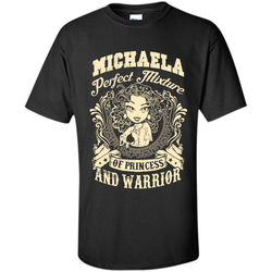 Michaela Perfect Mixture Of Princess And Warrior T Shirts